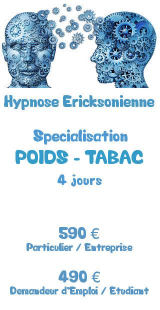 Tarifs de la formation spécialisation Hypnose Ericksonienne Poids-Tabac