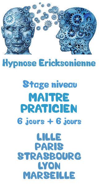 Formation certifiante niveau Maitre Praticien Hypnose Ericksonienne Lille Paris Strasbourg Lyon Marseille